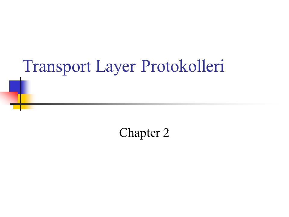 Transport Layer Protokolleri Chapter 2