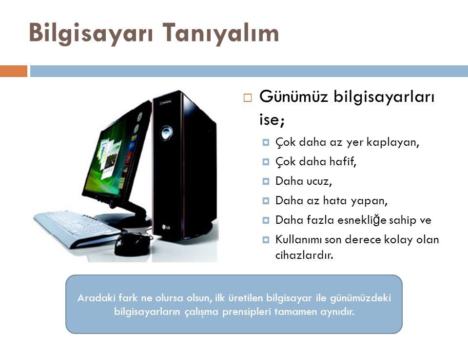 B İ T ve BAYT Kavramları…  8 Bit1 Bayt  1024 Bayt1 Kilo Bayt (KB)  1024 KB1 Mega Bayt (MB)  1024 MB1 Giga Bayt (GB)  1024 GB1 Tera Bayt (TB)'a eşittir.