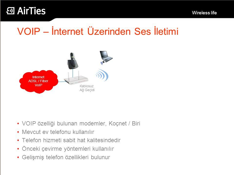 Wireless life VOIP – İnternet Üzerinden Ses İletimi Internet ADSL / Fiber VoIP Kablosuz Ağ Geçidi VOIP özelliği bulunan modemler, Koçnet / Biri Mevcut