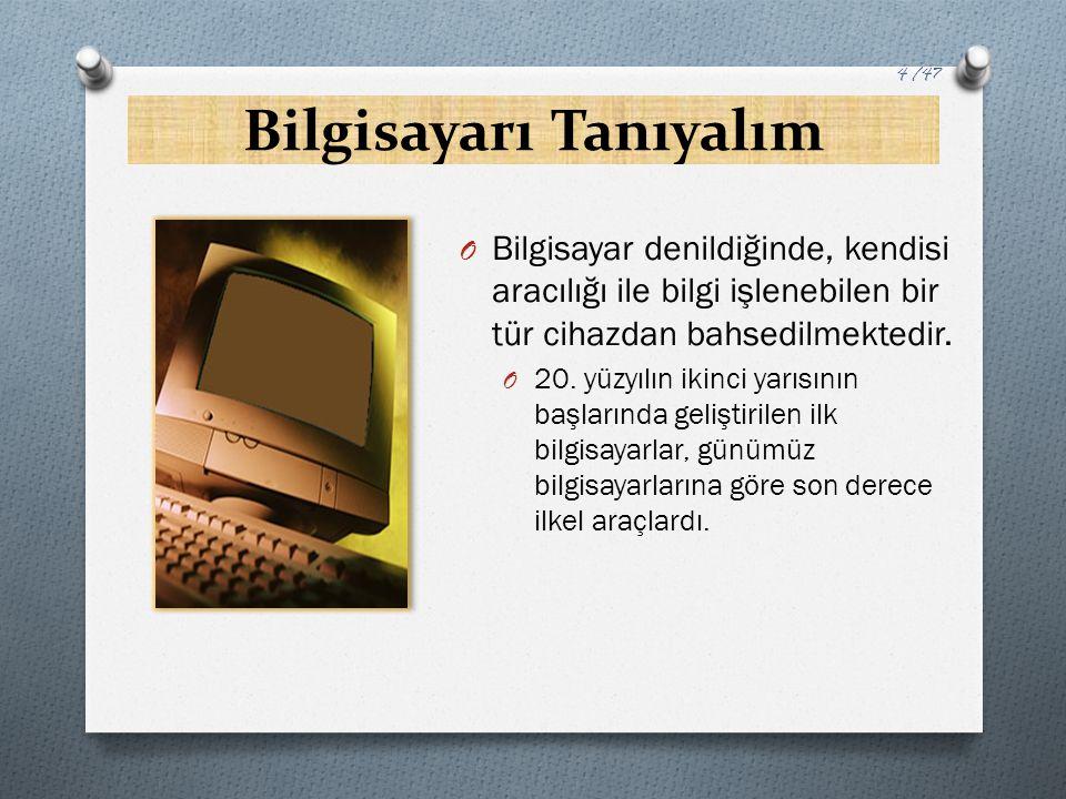 Klavye O Klavye, en sık kullanılan giriş birimidir.