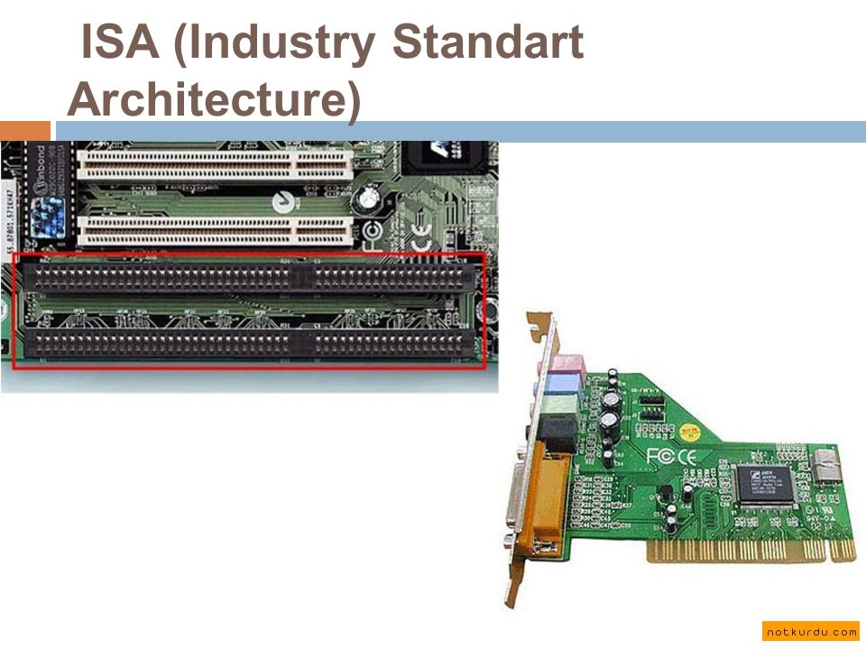 ISA (Industry Standart Architecture)