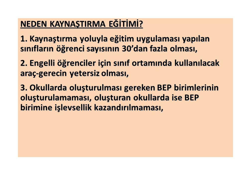 NEDEN KAYNAŞTIRMA EĞİTİMİ.1.