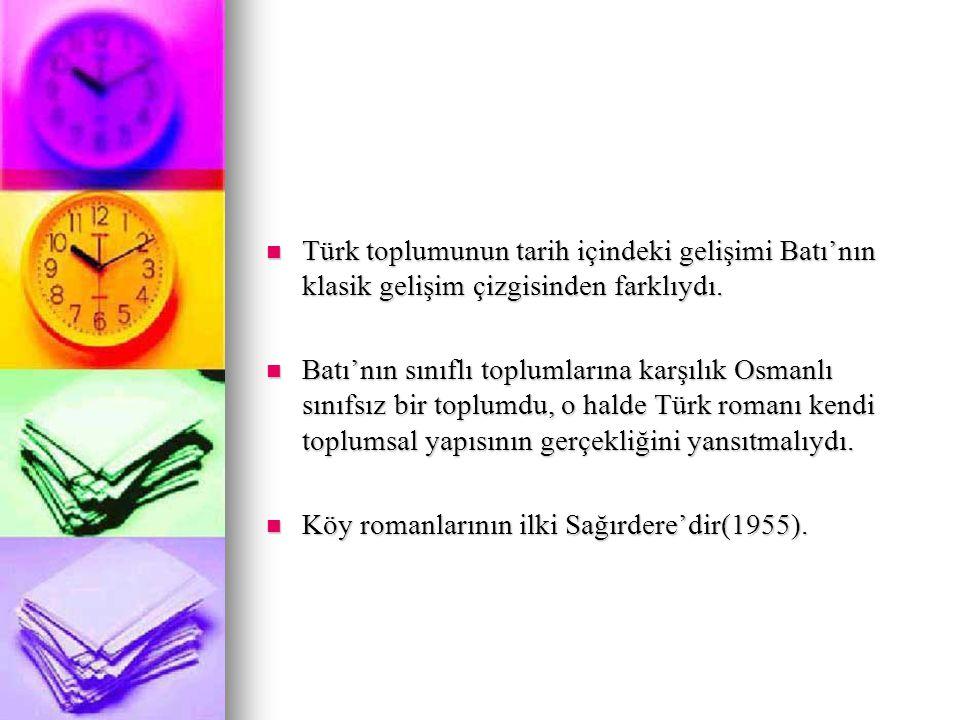 ESERLERİ Sağır dere'nin devamı olan Körduman(1957) yılında yazılmıştır.