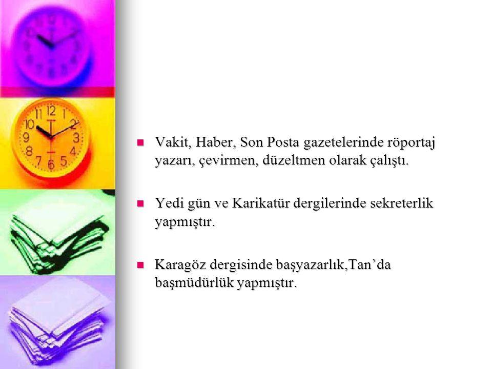 Avukat katipliği, Zonguldak'taki kömür işletmelerinde ambar memurluğu yaptı.