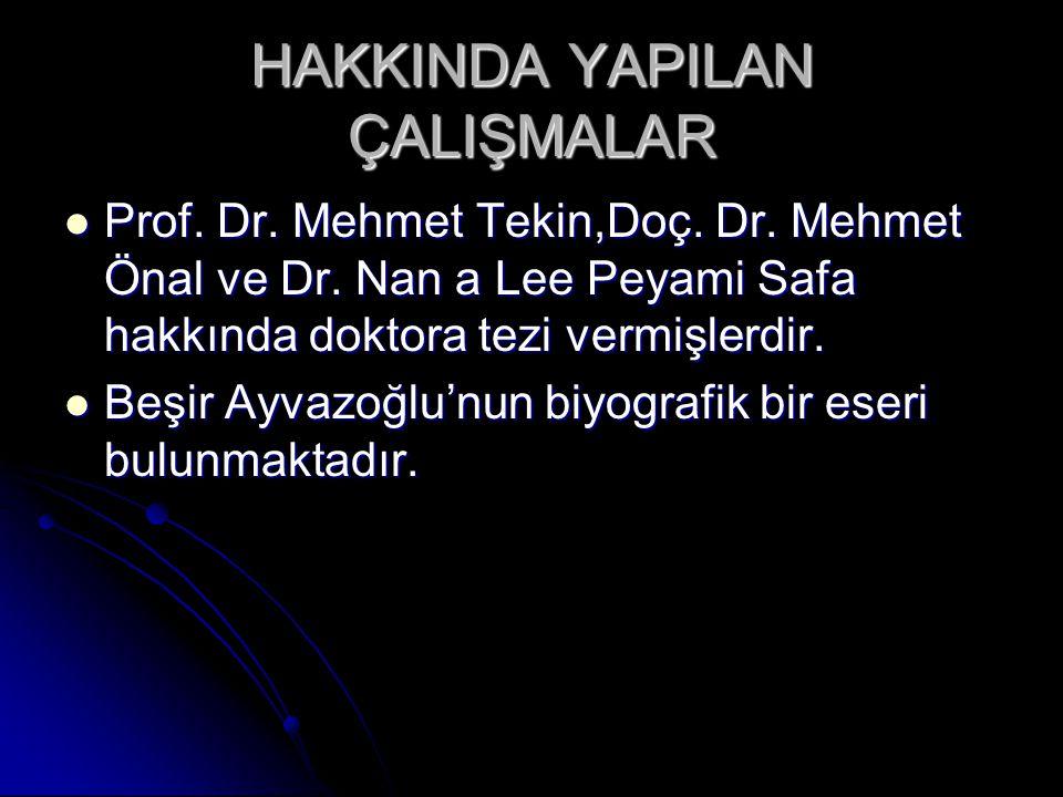 HAKKINDA YAPILAN ÇALIŞMALAR Prof.Dr. Mehmet Tekin,Doç.