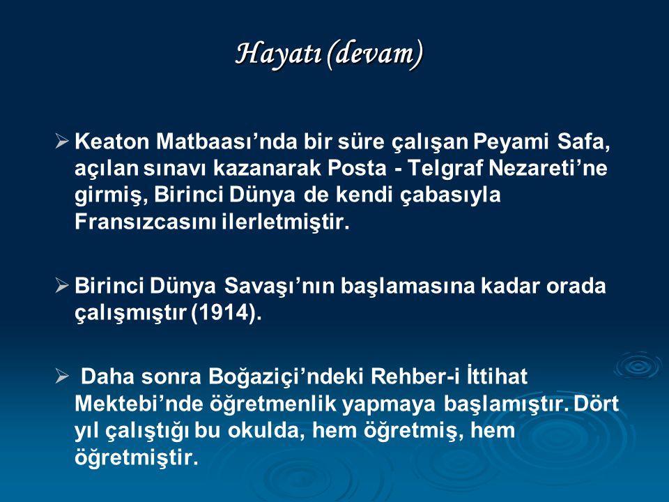 Hayatı (devam)   Keaton Matbaası'nda bir süre çalışan Peyami Safa, açılan sınavı kazanarak Posta - Telgraf Nezareti'ne girmiş, Birinci Dünya de kend