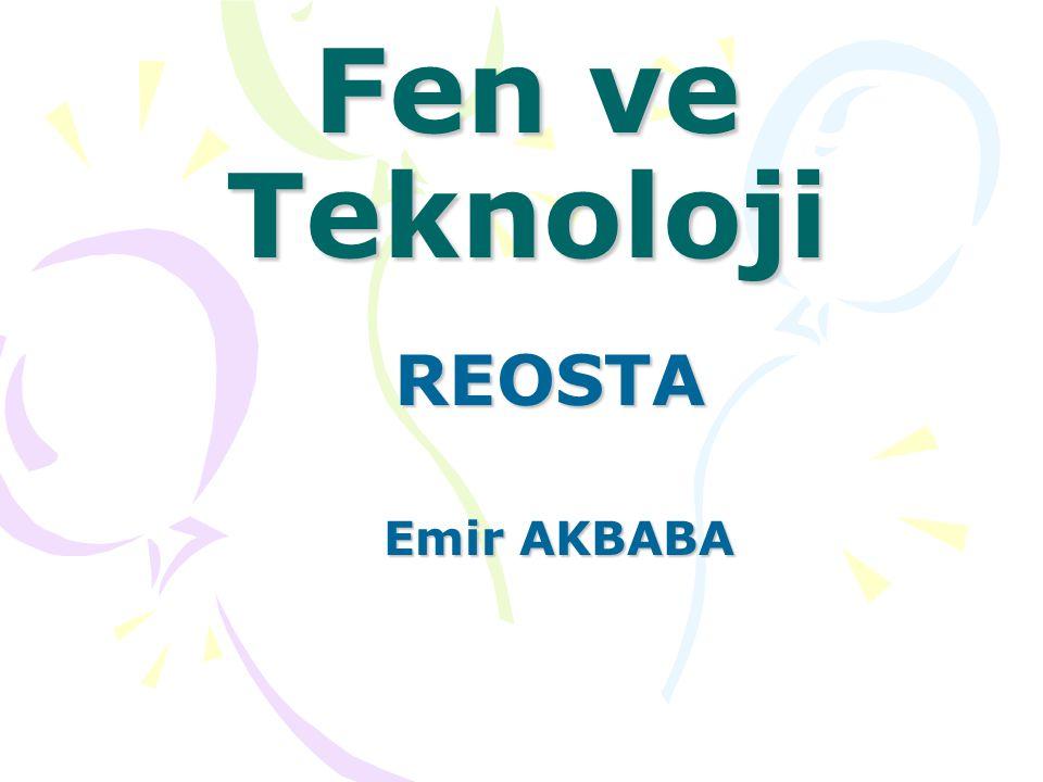 Fen ve Teknoloji Emir AKBABA REOSTA