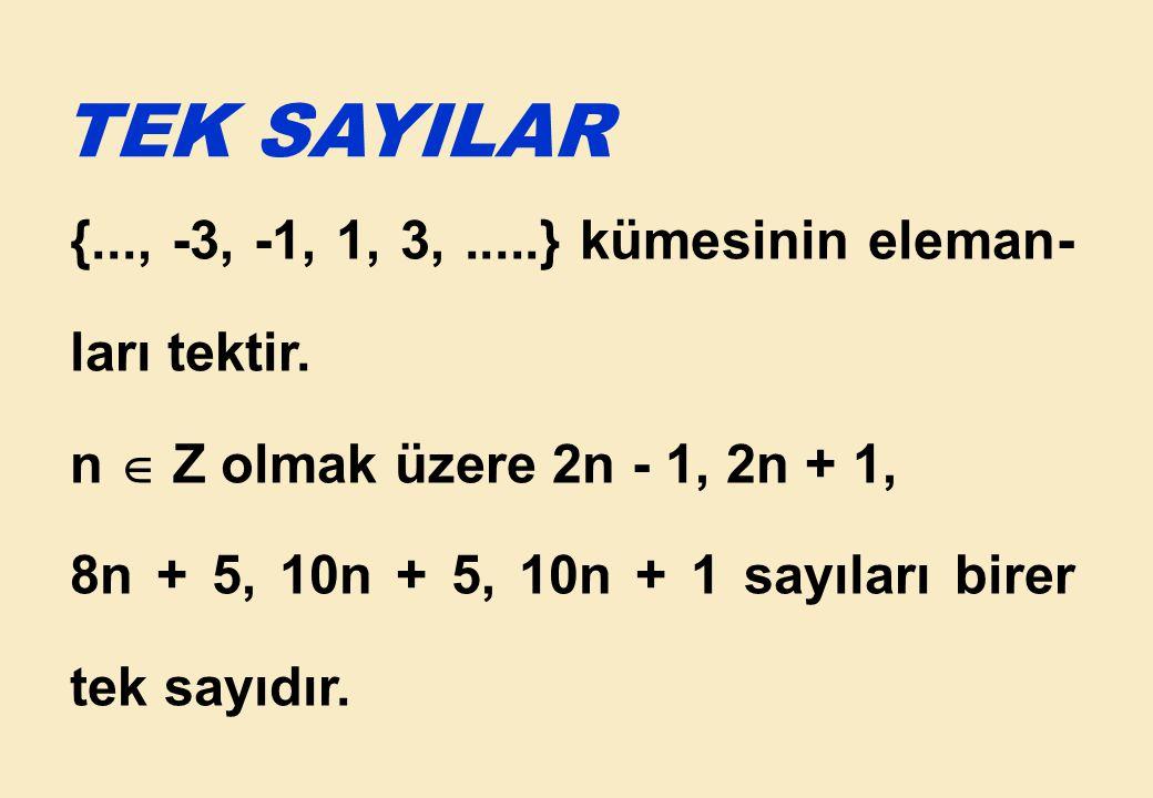 ÖRNEK 33: (ÖSS / 1996) Bir bölme işleminde bölünen ve bölenin toplamı 83, bölüm 9, kalan 3 olduğuna göre, bölen kaçtır.