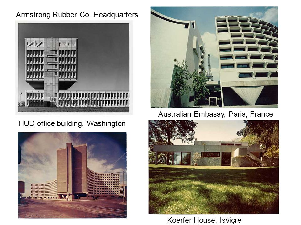 Armstrong Rubber Co. Headquarters Australian Embassy, Paris, France HUD office building, Washington Koerfer House, İsviçre