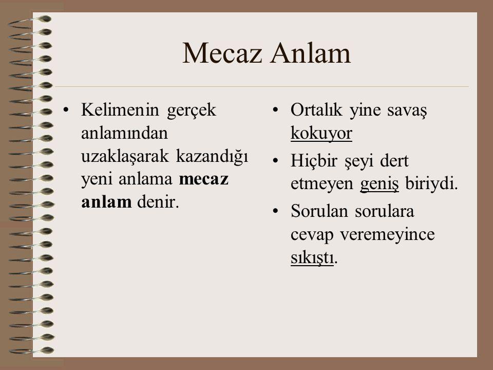 Soru Çevre kelimesi, aşağıdaki cümlelerin hangisinde mecaz anlamıyla kullanılmıştır.