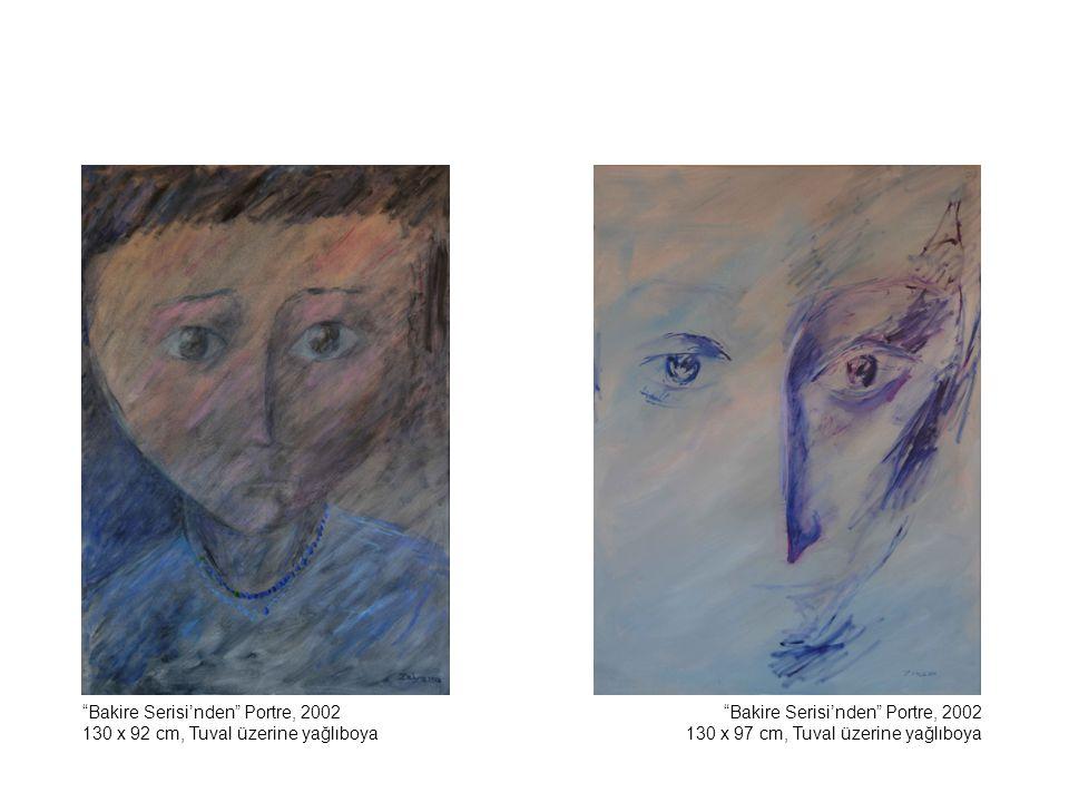 Bekleyiş, 2001 150 x 100 cm, Tuval üzerine yağlıboya Annem, 2001 80 x 65 cm, Tuval üzerine yağlıboya