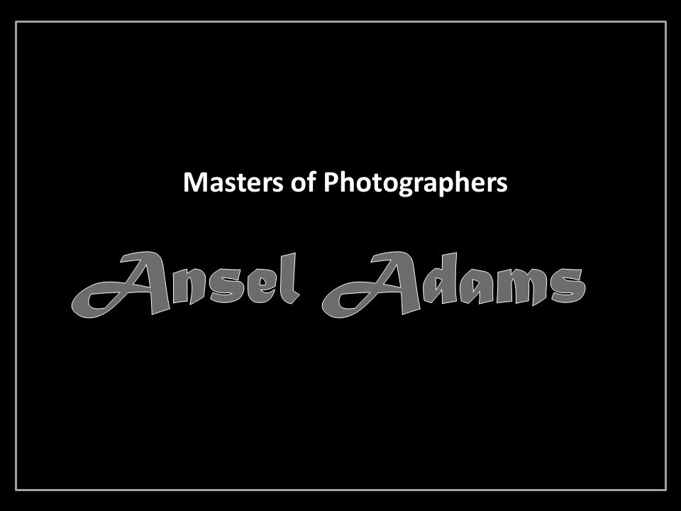 Masters of Photographers
