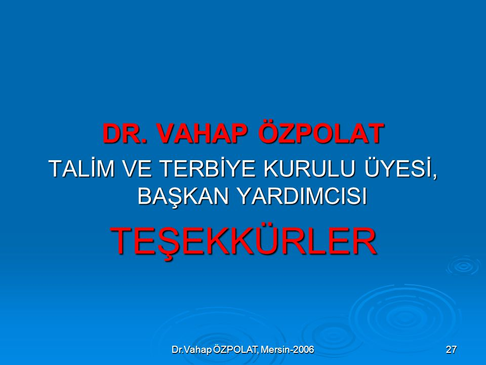 Dr.Vahap ÖZPOLAT, Mersin-200627 DR.