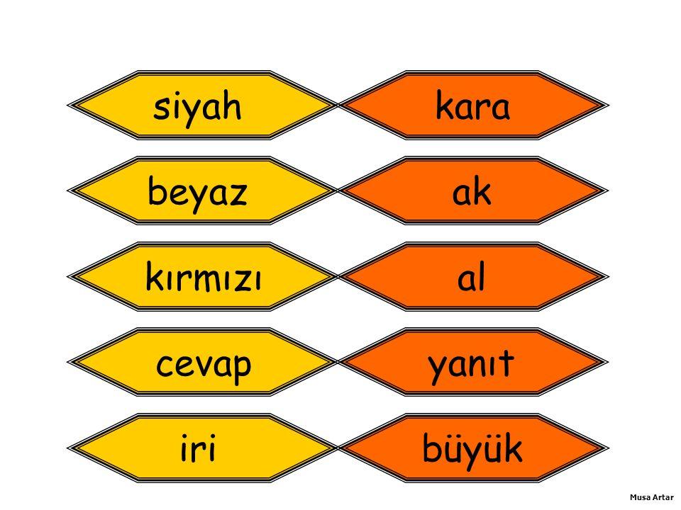 Aşağıdaki tümcede altı çizilmiş olan sözcüğün yerine hangi sözcüğü kullanırsak tümcenin anlamı değişmez.