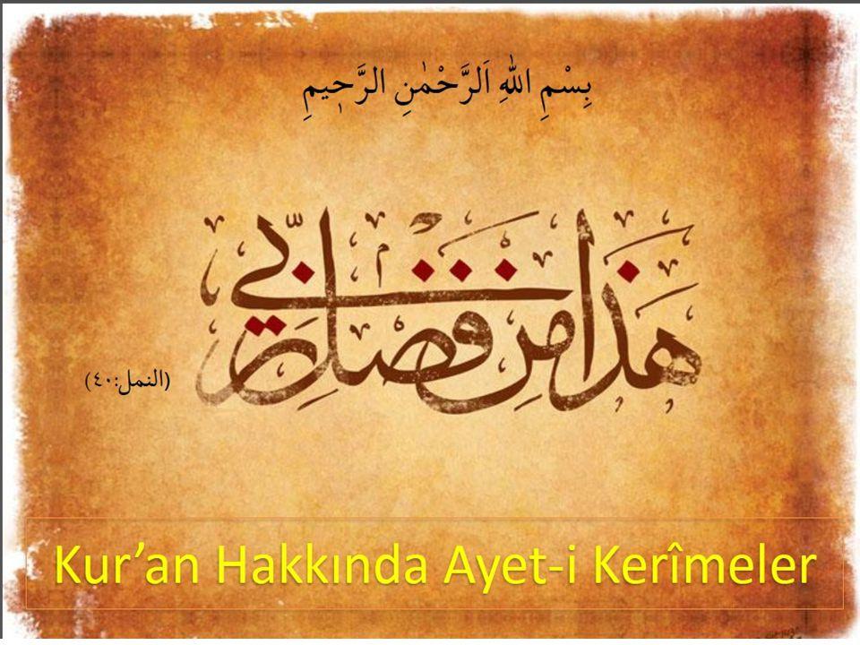 Kur'an Parça Parça İndirildi.