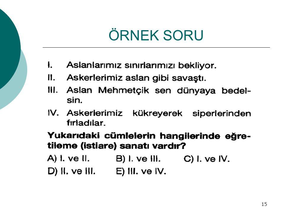 ÖRNEK SORU 15