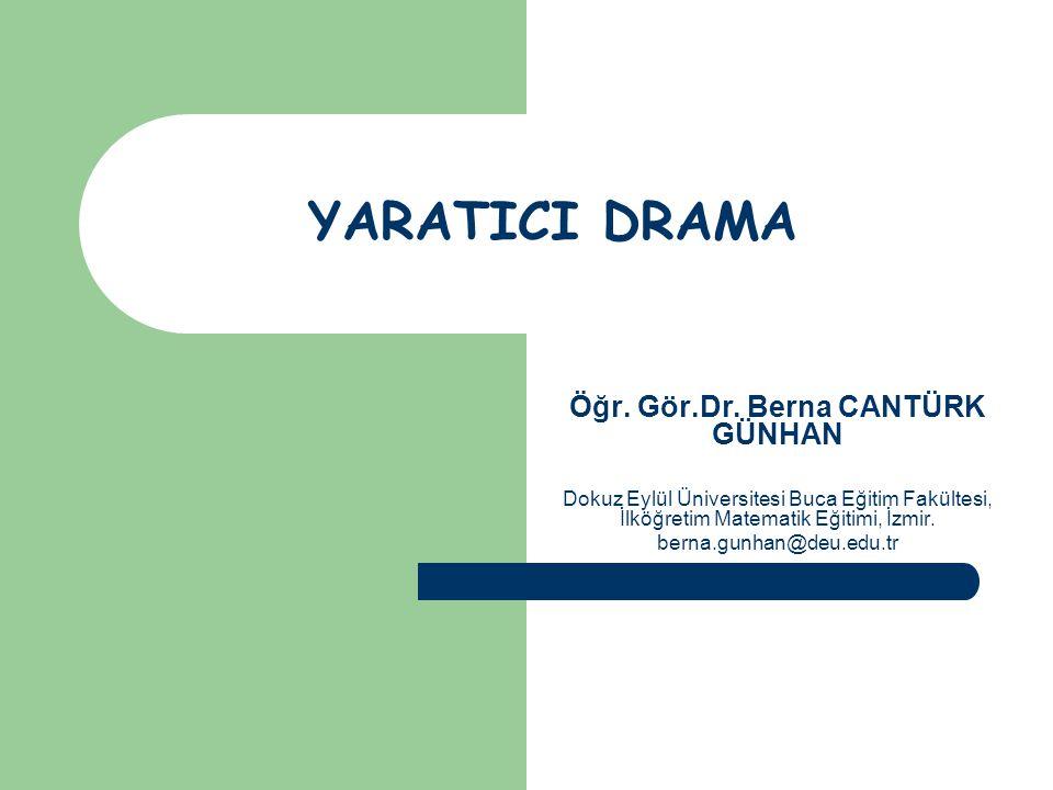 Yaratıcı Dramanın İlkeleri Yaratıcı dramada insana ve bireysel farklılıklara saygı esastır.