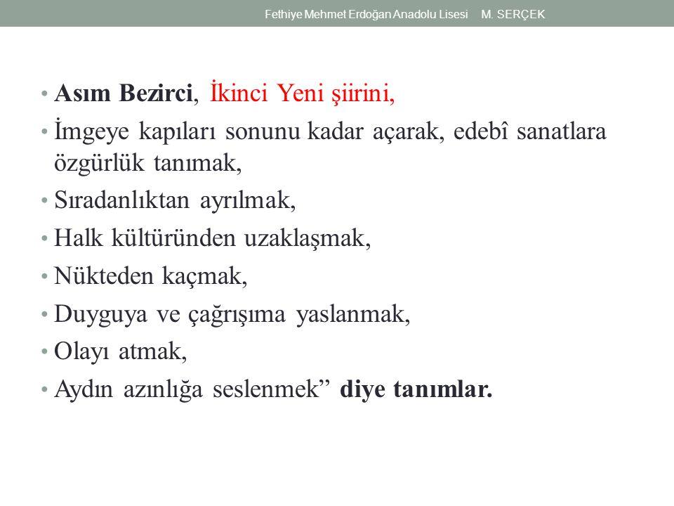 SEZAİ KARAKOÇ (1933 - …) Başlangıçta Pazar Postası nda İkinci Yeni akımı doğrultusunda şiirler yazdı.