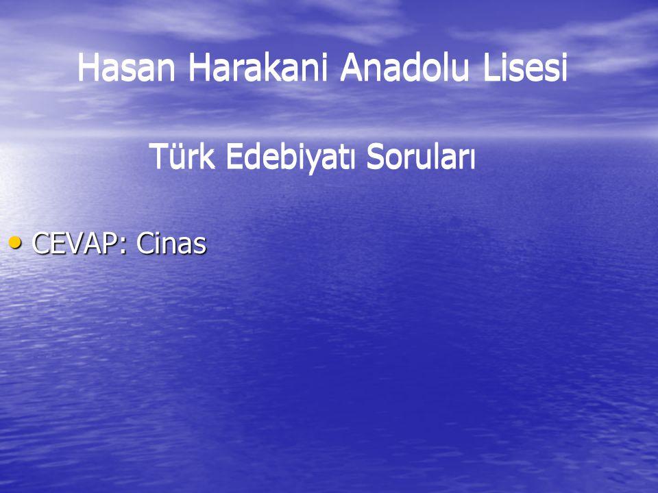 Cevap: Ünlü Daralması Hasan Harakani Anadolu Lisesi