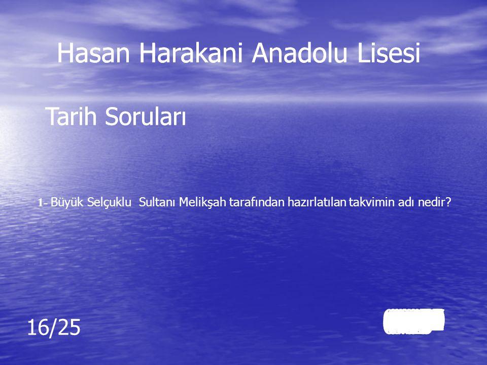 Cevap: 12 Cevap: 12 Hasan Harakani Anadolu Lisesi