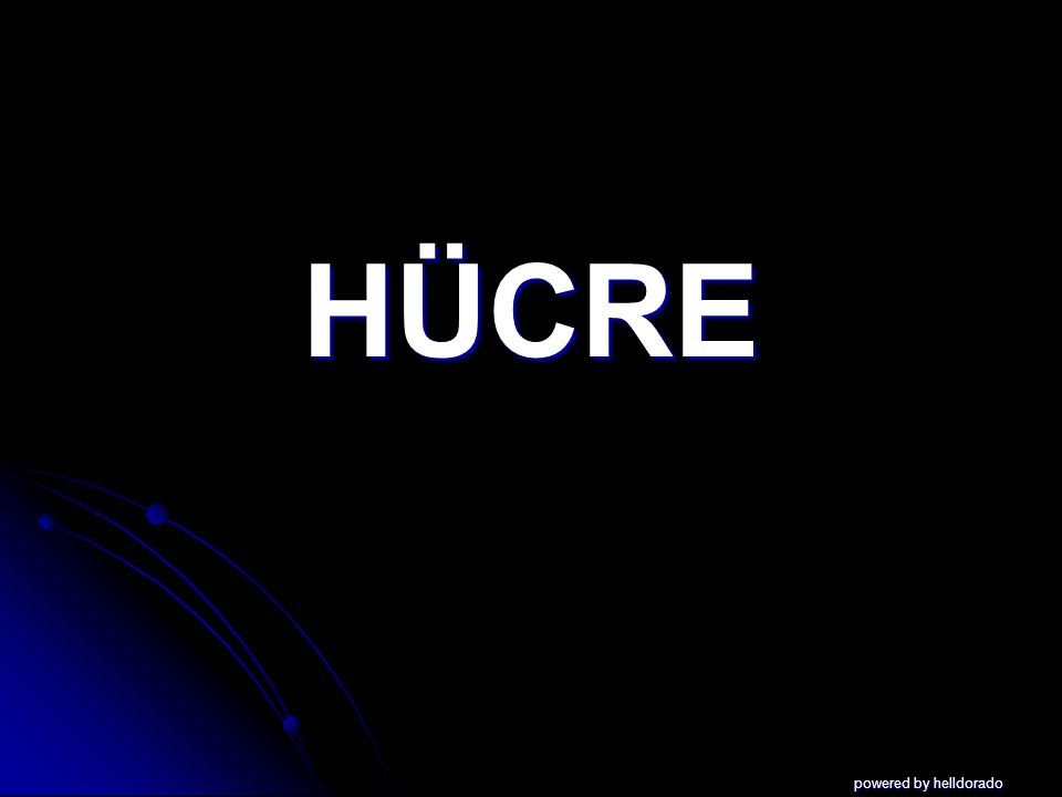 HÜCRE powered by helldorado