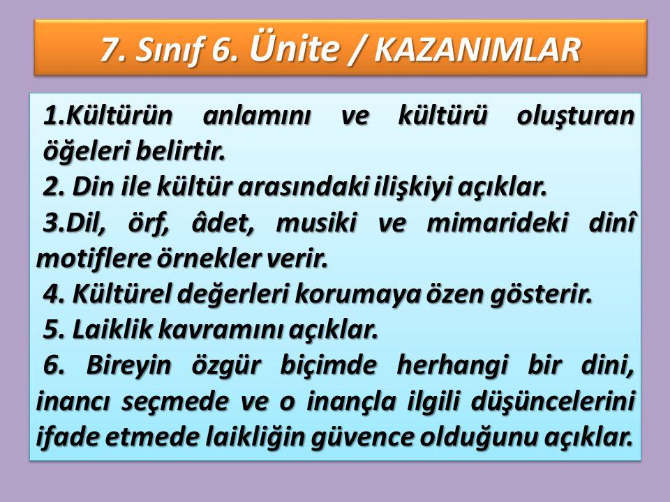 7.Sınıf 6. Ünite Kültürümüz ve Din 1.