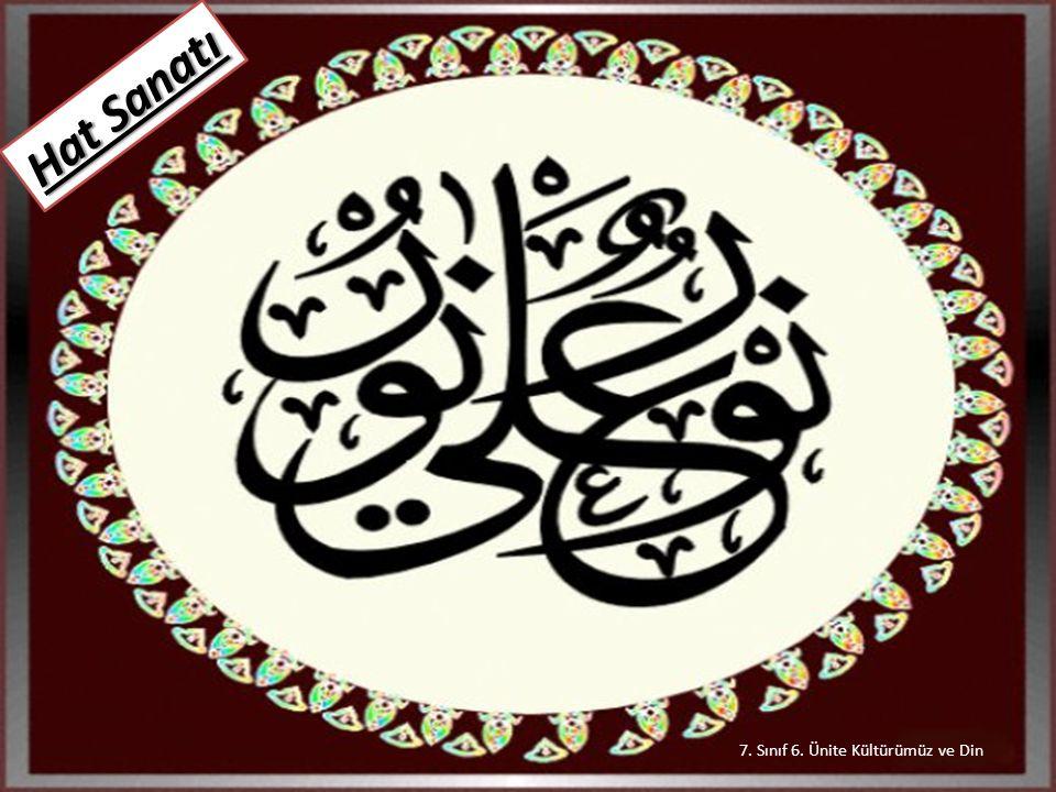 7. Sınıf 6. Ünite Kültürümüz ve Din Hat Sanatı
