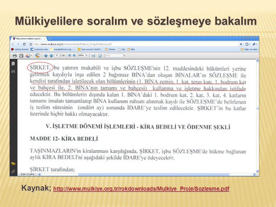 Mülkiyelilere soralım ve sözleşmeye bakalım Kaynak; http://www.mulkiye.org.tr/rokdownloads/Mulkiye_Proje/Sozlesme.pdf http://www.mulkiye.org.tr/rokdow