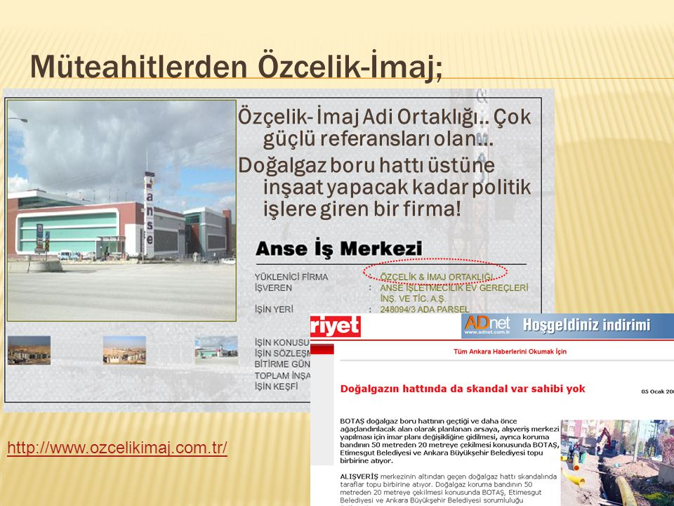 Müteahitlerden Has-Kar Harita; İİşte Has-Kar'ın bitirdiği bazı Kentsel Dönüşüm Projeleri ; Kuzey Ankara Girişi Kentsel Dönüşüm Projesi (Karacaören) Parselasyon Planı Kuzey Ankara Kent Girişi Kentsel Dönüşüm Projesi (Keçiören) Parselasyon Planı Mamak Doğukent Parselasyon Planı Kuzey Ankara Kent Girişi Kentsel Dönüşüm Projesi (Keçiören) Parselasyon Planı Tadilatı Çukurambar Kentsel Dönüşüm Ve Gelişim Alanı Parselasyon Planı Karagedik Kentsel Dönüşüm Ve Gelişim Proje Alanı Parselasyon Planı KKaynak; http://www.kartallar.com.tr/projeincele.php?id=NTA= YYani tam bir Kentsel Dönüşümcü ve parselliyor, GGökçek'in işlerini yapmış...