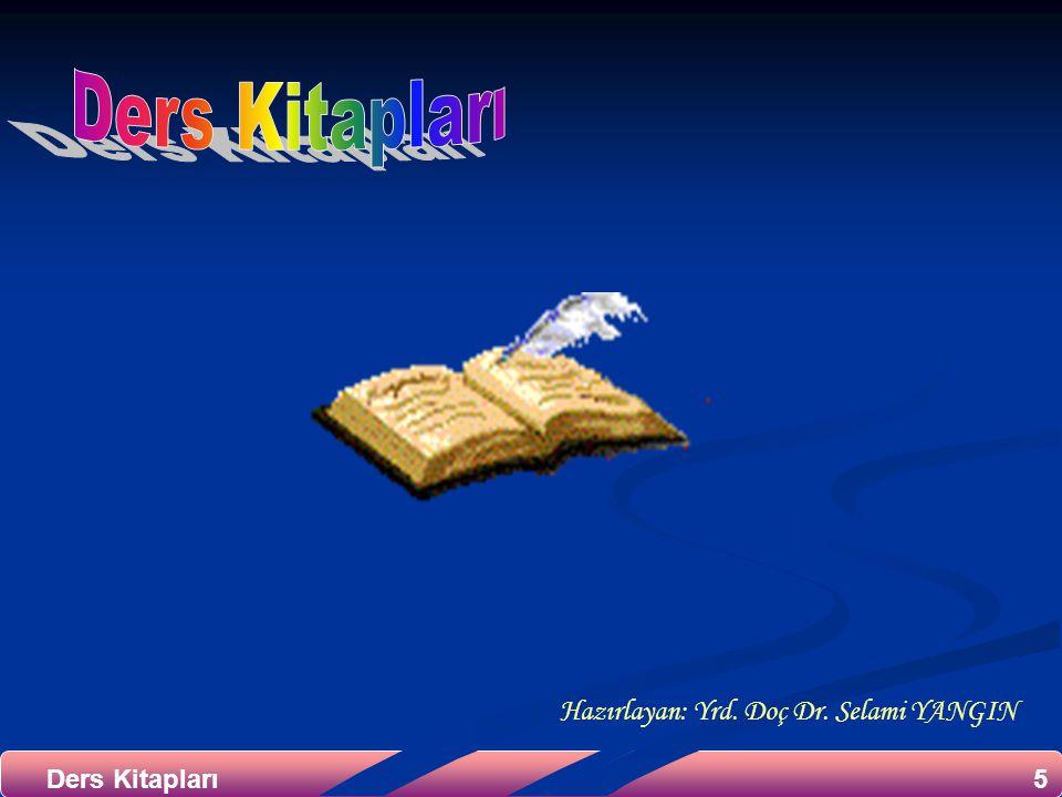 5Ders Kitapları Hazırlayan: Yrd. Doç Dr. Selami YANGIN