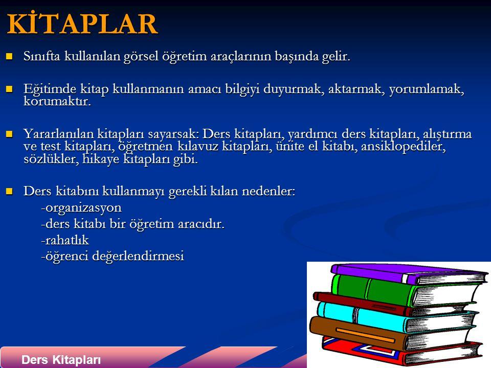 8Ders Kitapları KİTAPLAR Sınıfta kullanılan görsel öğretim araçlarının başında gelir.