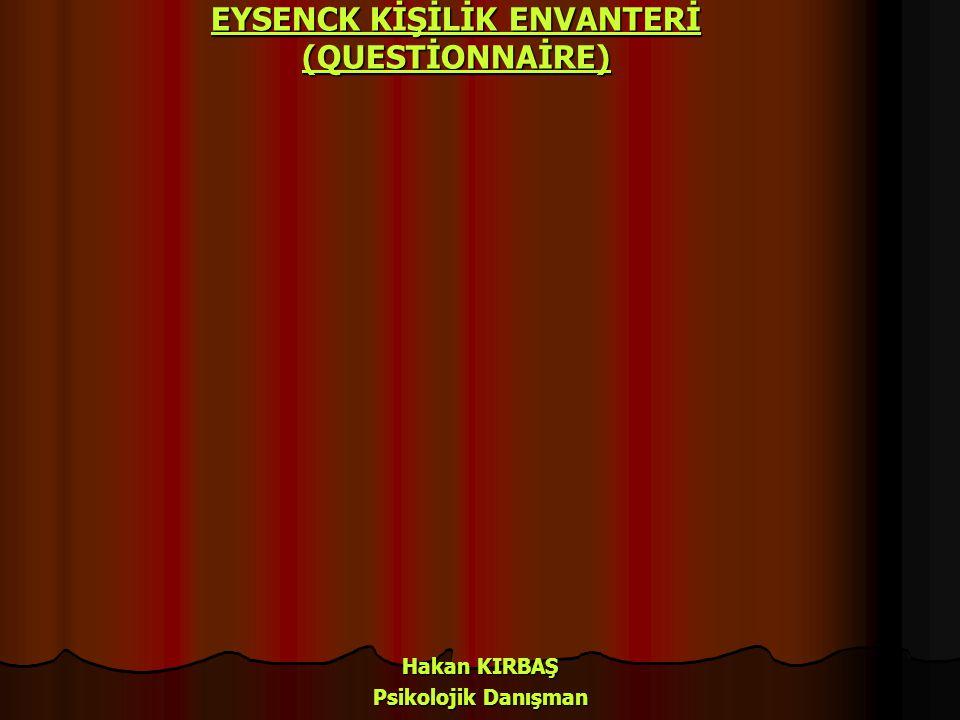 Eysenck kişilik envanteri (E.K.E) 16 yaş ve üstüne uygulanan bir grup ve bireysel testidir.