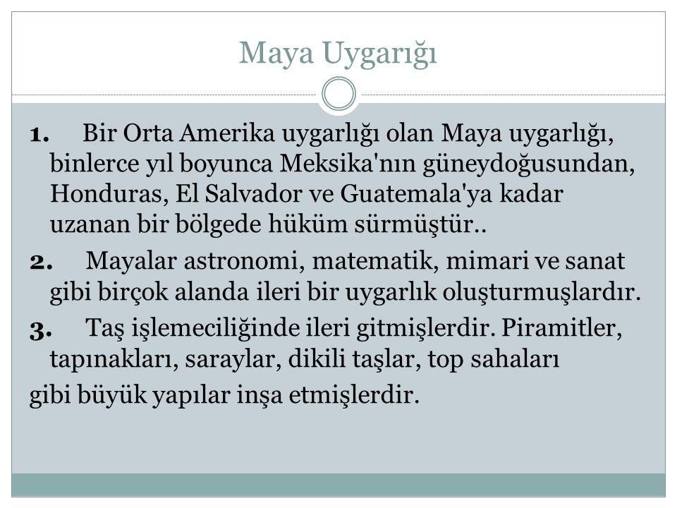 Maya Uygarığı 1.
