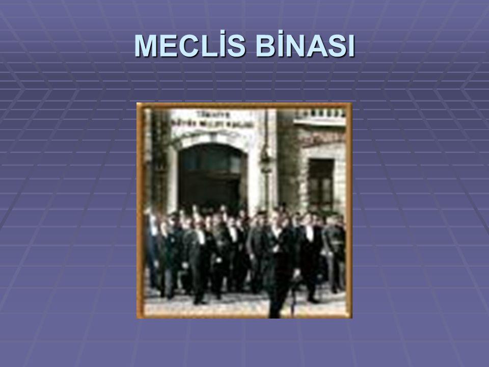 MECLİS BİNASI