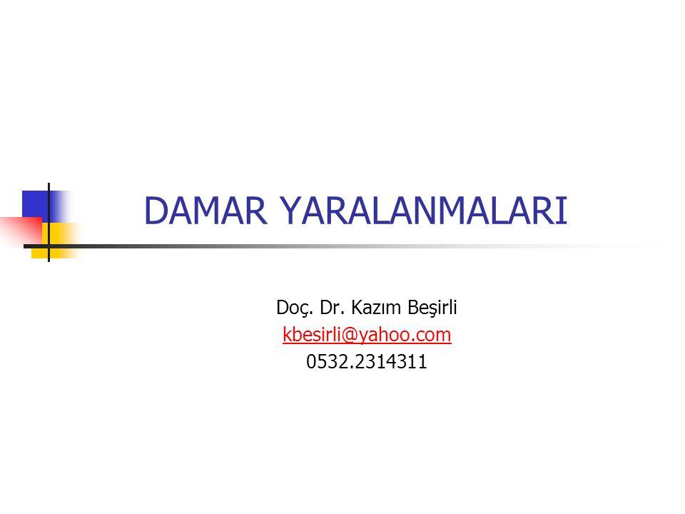 DAMAR YARALANMALARI Doç. Dr. Kazım Beşirli kbesirli@yahoo.com 0532.2314311