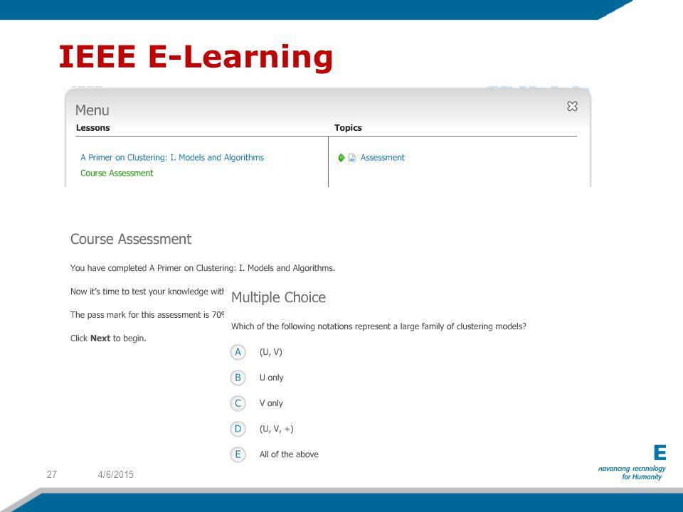 4/6/201527 IEEE E-Learning