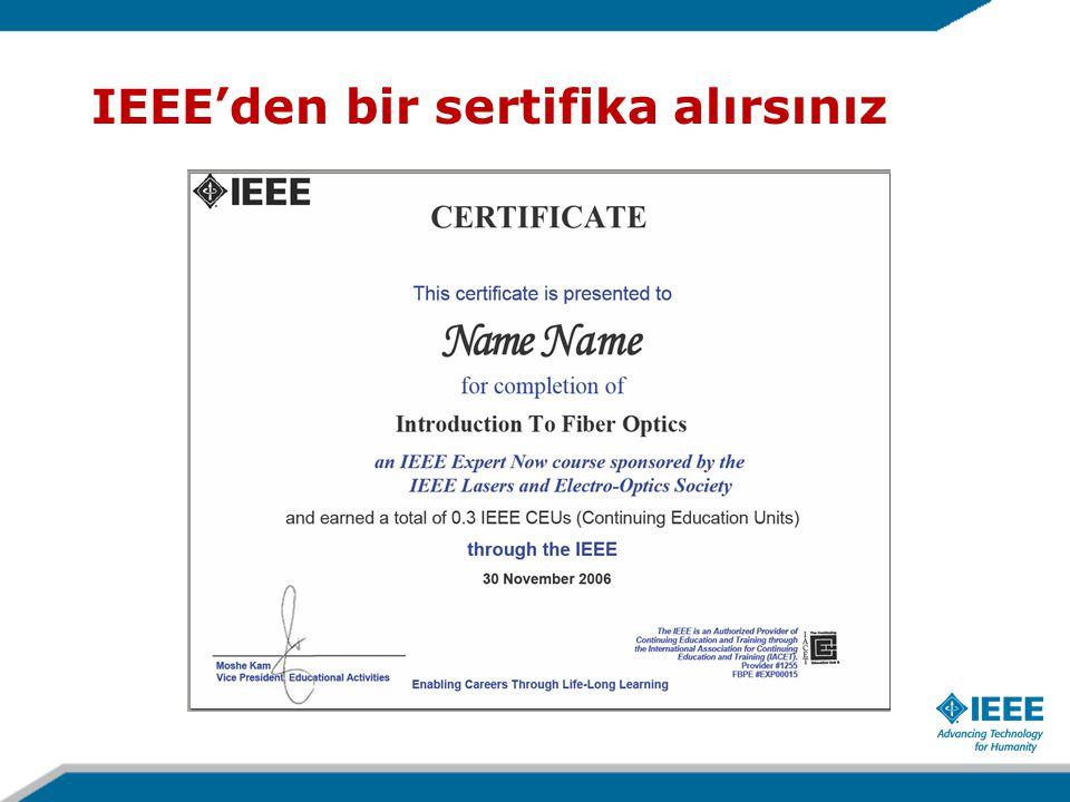 IEEE'den bir sertifika alırsınız
