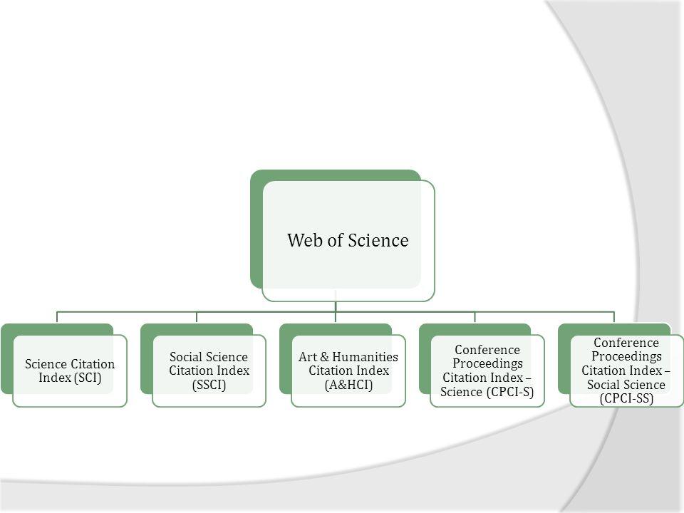 Web of Science Çeşitlilik: Disiplinler arası – Araştırmanın tüm alanlarında 200'ün üzerinde kategori içerir – Toplamda 12.000'den fazla dergi  Yalnızca pozitif bilimlerde 7.100 üzerinde dergi (SCl)  Sosyal Bilimler - 3.500+  Beşeri Bilimler - 1.395+ ÇeşitlilikÇeşitlilik