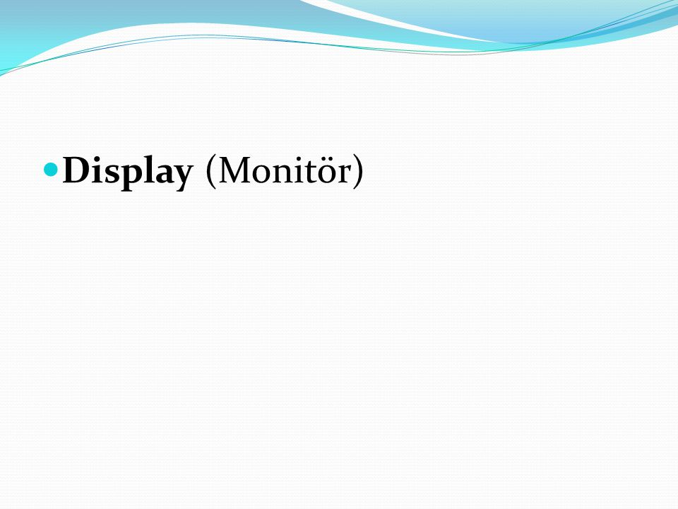 Display (Monitör)