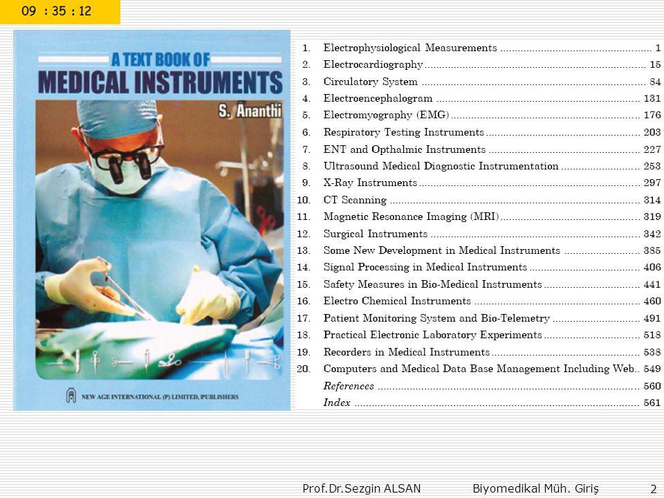Prof.Dr.Sezgin ALSAN Biyomedikal Müh. Giriş 2