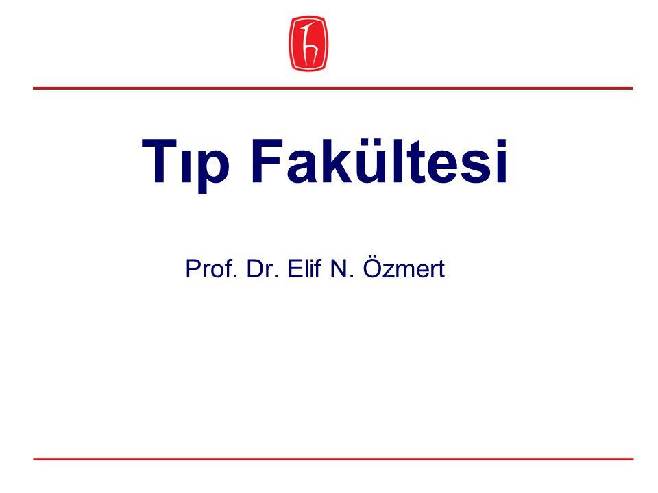 Tıp Fakültesi Prof. Dr. Elif N. Özmert