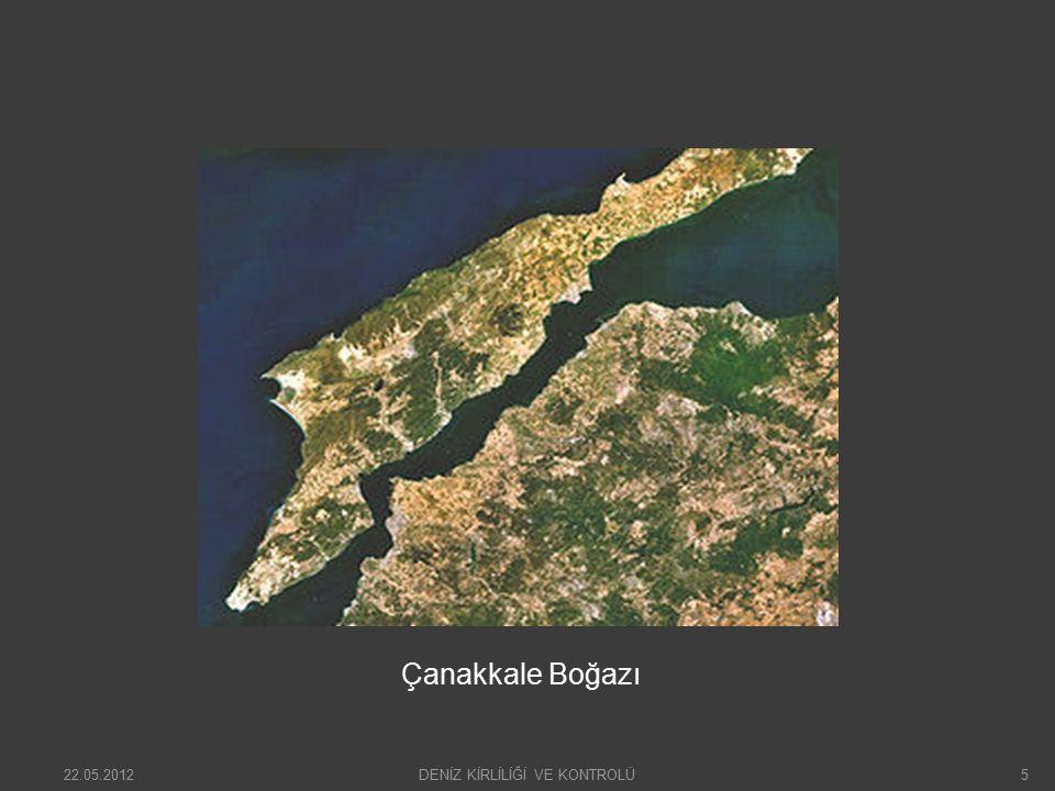 İstanbul Boğazı 22.05.2012DENİZ KİRLİLİĞİ VE KONTROLÜ6