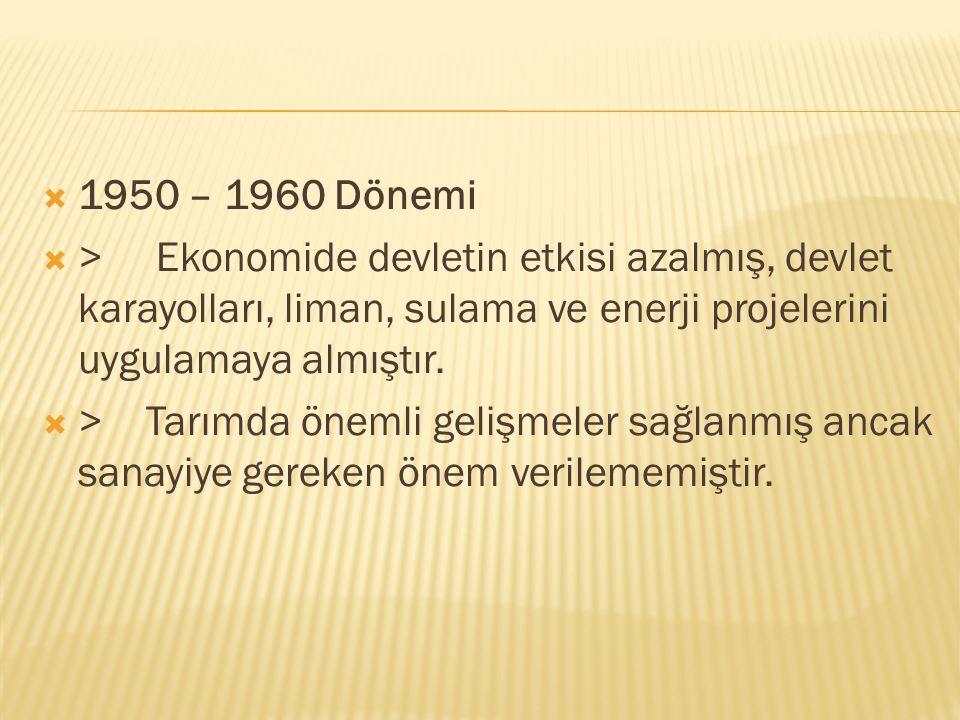 1932 – 1950 Dönemi  > 1933′de devletin ekonomideki etkinliğini artırmak amacıyla Sümerbank kuruldu.  > Özel sermayenin yetersizliği nedeniyle devl