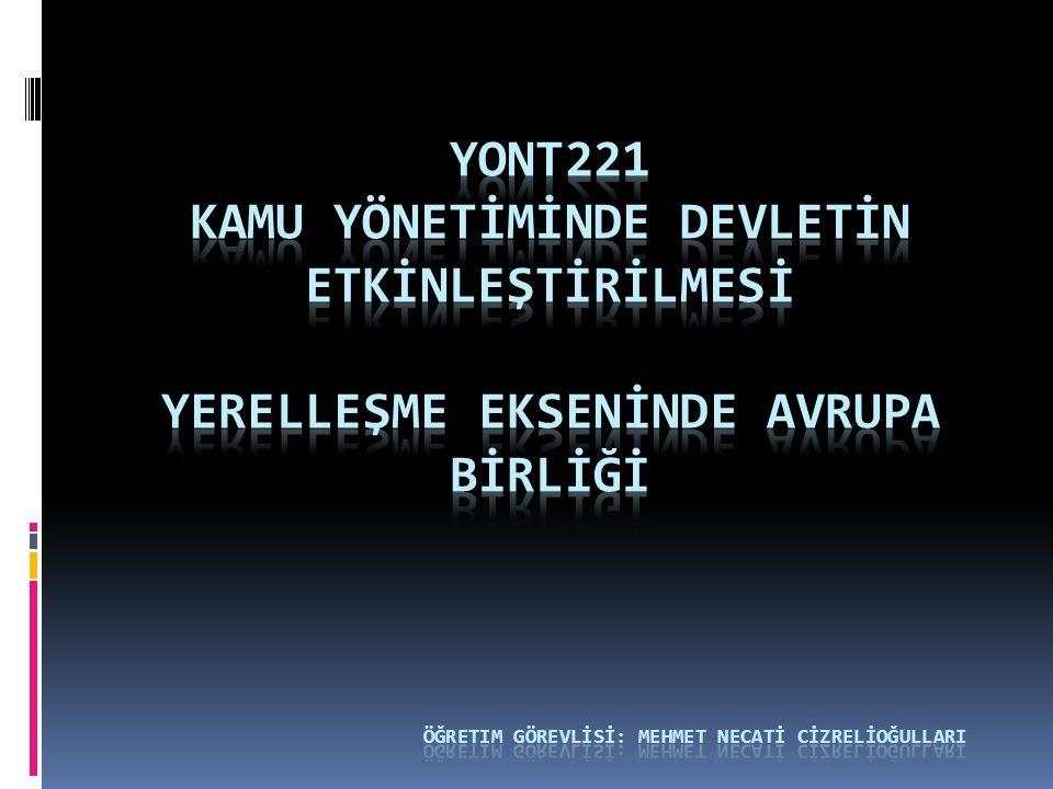 TÜRKİYE – AB İLİŞKİLERİ 1990'lı yıllarda Türkiye'nin AB ile ilişkilerinde iki temel unsur belirleyici olmuştur a) Soğuk Savaşın Sona ermesi b) Avrupa bütünleşmesi yolunda meydana gelen hızlı ilerlemeler