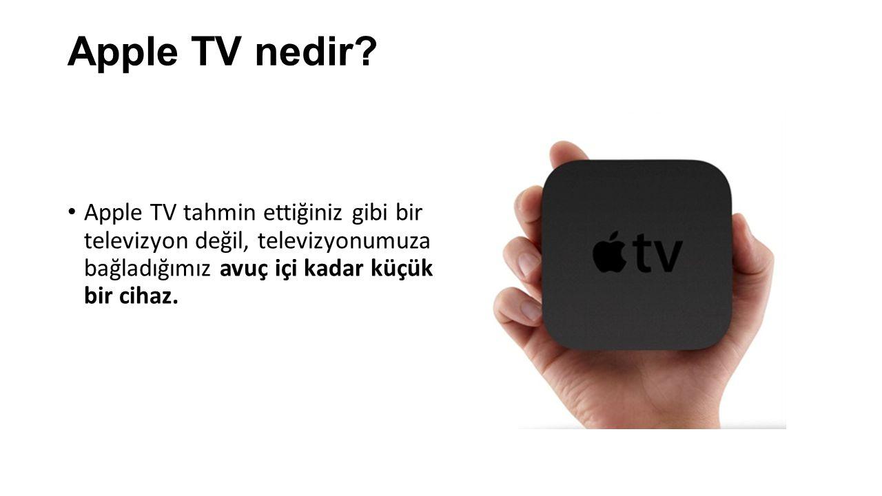 Apple TV ve AirPlay özelliği ile iOS ve Mac cihazlarımızdaki görüntüleri, müzikleri ya da videoları televizyonumuza aktarabiliyor, filmleri ve dizileri televizyonumuzda izleyebiliyor, internet radyolarını dinleyebiliyor ve daha pek çok farklı şey yapabiliyoruzAirPlay