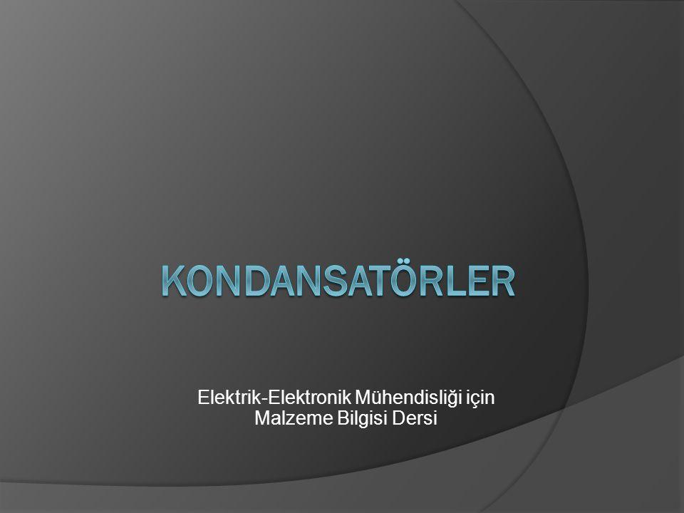 Elektrik-Elektronik Mühendisliği için Malzeme Bilgisi Dersi