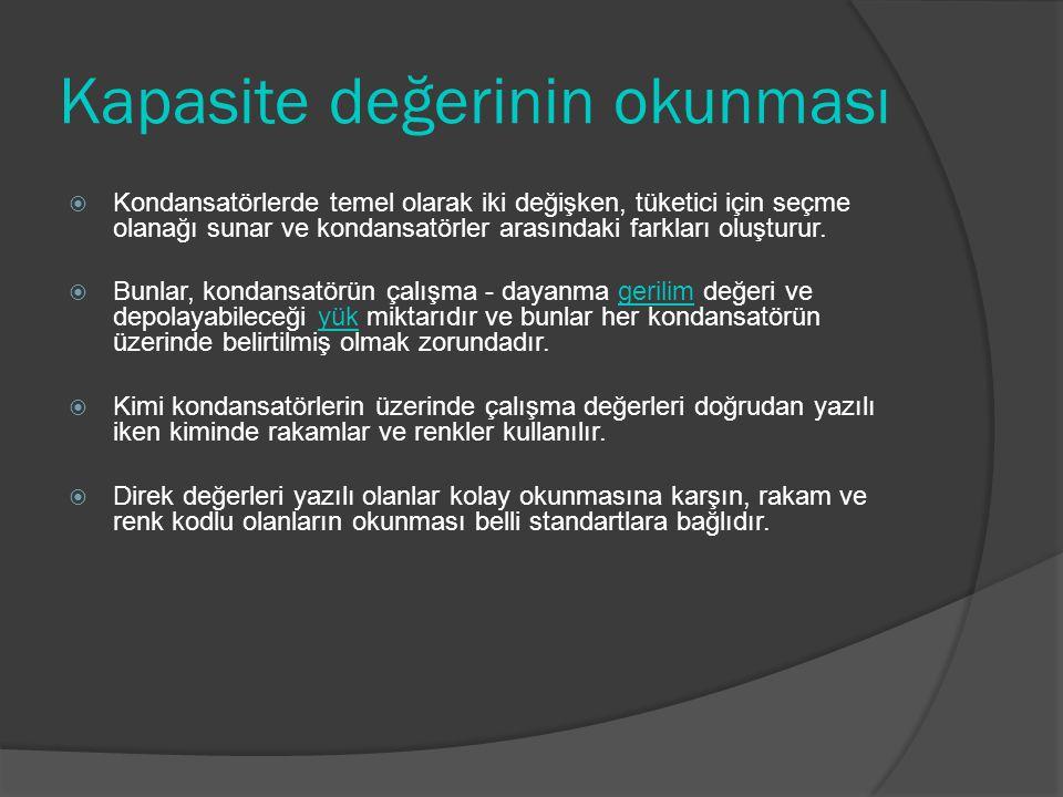  ÖDEV: 1.Renklerle kondansatörlerin kapasite değerleri nasıl belirlenmektedir.