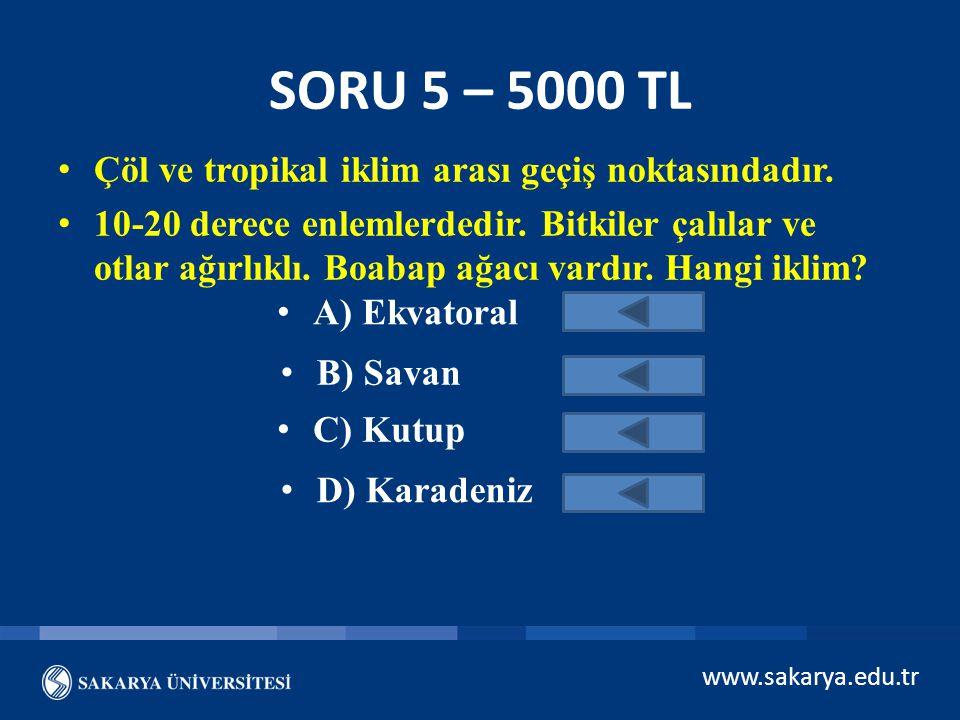 www.sakarya.edu.tr VAY CANINA ŞİMDİ SON SORU HAYDİ BİR SONRAKİ SORUYA