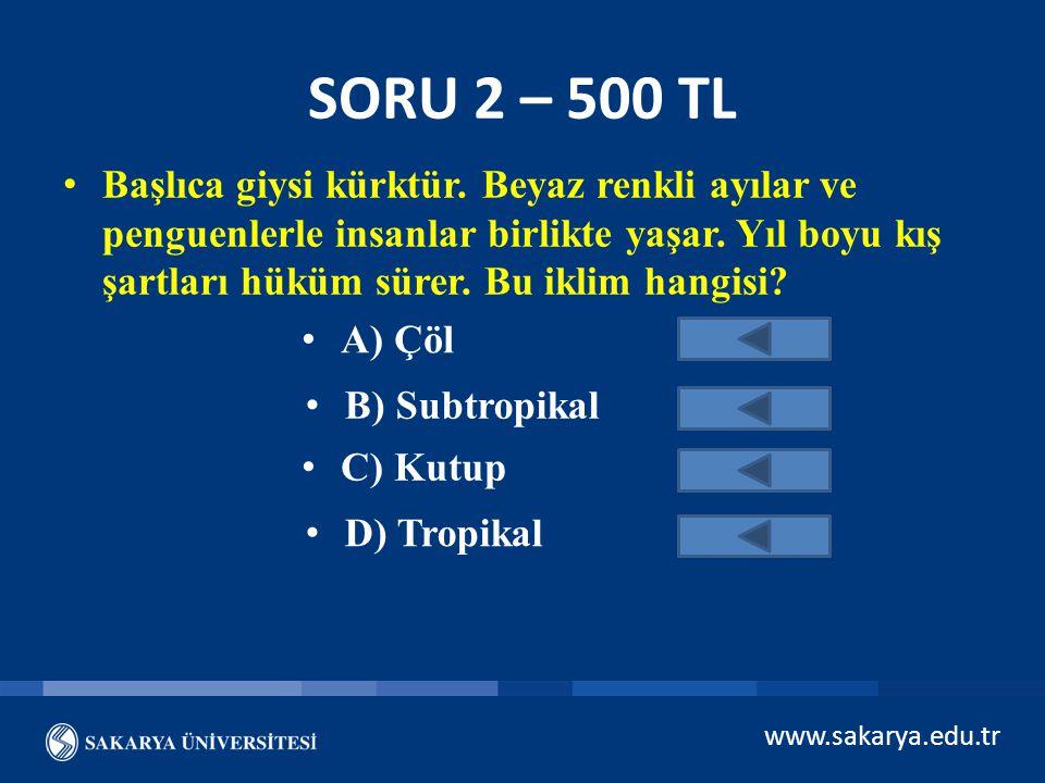 www.sakarya.edu.tr HEY… AFERİN SANA… HAYDİ BİR SONRAKİ SORUYA