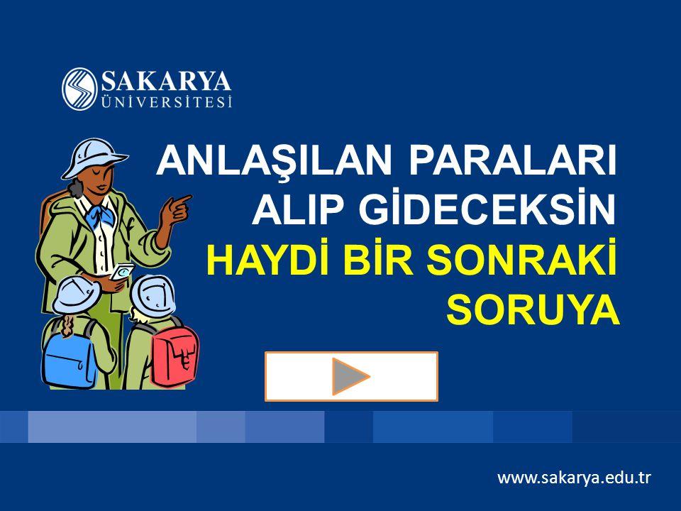 www.sakarya.edu.tr SORU 3 – 1000 TL Her tarafta kum vardır. Kaktüs ve develer bulunur. Arabistan Yarımadası ve Afrika'nın bazı bölgelerinde de görülür